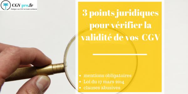 3 notions juridique pour vérifier la validité de vos CGV (3)